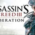 Assassin's Creed 3: Liberation - подробности о новой захватывающей игре