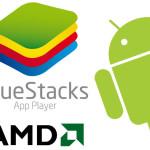 AMD и BlueStacks создадут кроссплатформенные устройства dual-OS Windows-Android